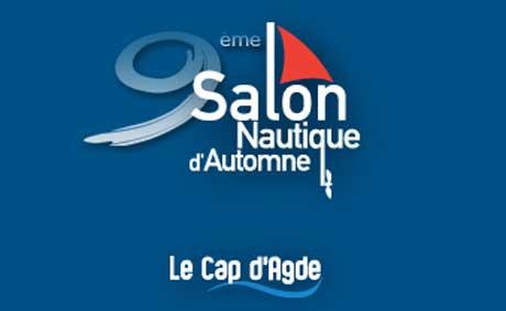 Date du 9 me salon nautique du cap d 39 agde infocapagde for Salon nautique agde
